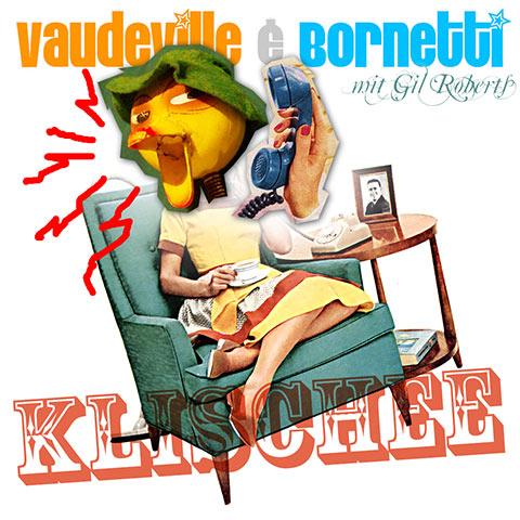 Klischee - Vaudeville & Bornetti - Happy Fado