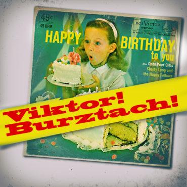 Viktor! Burztach!