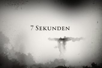7 SEKUNDEN (Der Trailer zum Chanson)