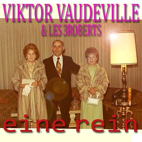 Viktor Vaudeville, Marcello Borneti, Les 3roberts, Happy Fado: Eine rein